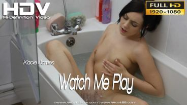 "Kacie James ""Watch Me Play"""