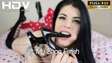 "Lucia Love ""My Shoe Fetish"""