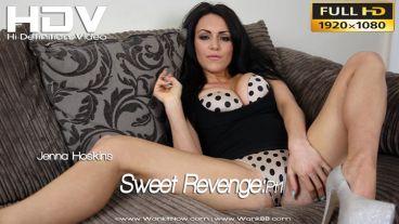 """Jenna Hoskins """"Sweet Revenge:Pt1"""""""