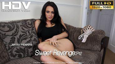 """Jenna Hoskins """"Sweet Revenge:Pt2"""""""