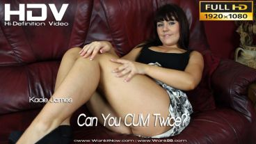 "Kacie James ""Can You CUM Twice?"""