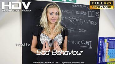 "Sapphire ""Bad Behaviour"""