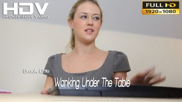 """Brook Little """"Wanking Under The Table"""""""