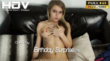 "Chloe Toy ""Birthday Surprise:Pt2"""