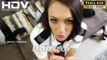 """Jenna Hoskins """"Bribed Officer:Pt2"""""""