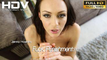 "Jenna Hoskins ""Fuck Punishment:Pt2"""