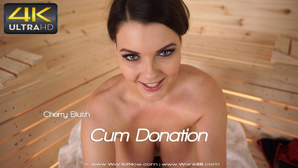 cherry blush cum donation   sexy videos   wank it now